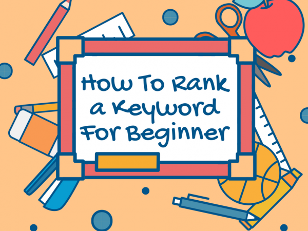 How To Rank A Keyword For Beginner
